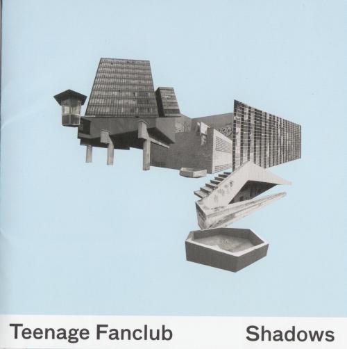 TeenageFanclub Shadows