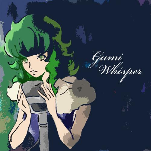 gumiwhisper2.jpg