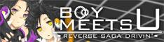 Boy meets U -Reverse Saga Drivin'-