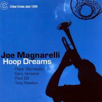 Joe Magnarelli : Hoop Dreams