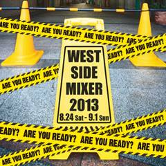 WEST SIDE MIXER 2013
