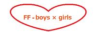 FF-boys×girls