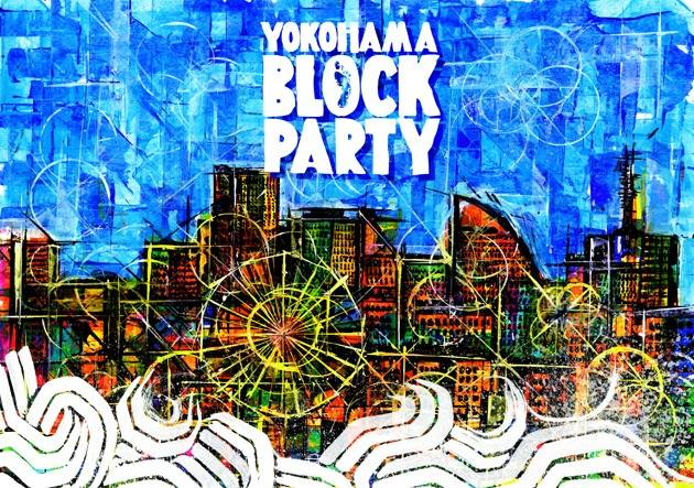YOKOHAMA BLOCK PARTY