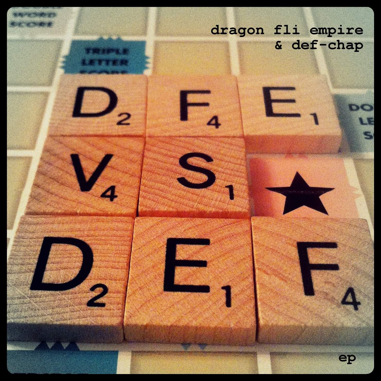 Dragon Fli Empire & Def-Chap - DFE vs DEF [EP]