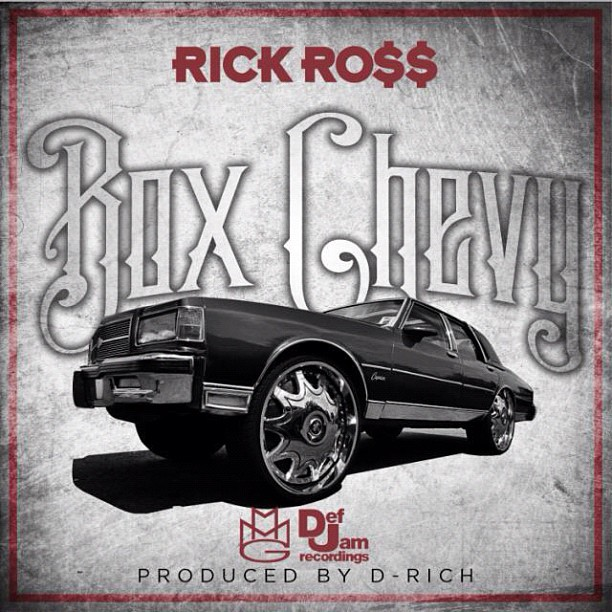 Rick Ross - Box Chevy (Single)