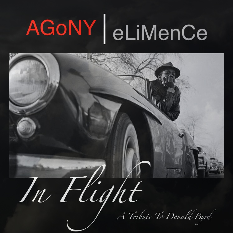AGoNY | eLiMenCe - In Flight [Donald Byrd Tribute beat tape]