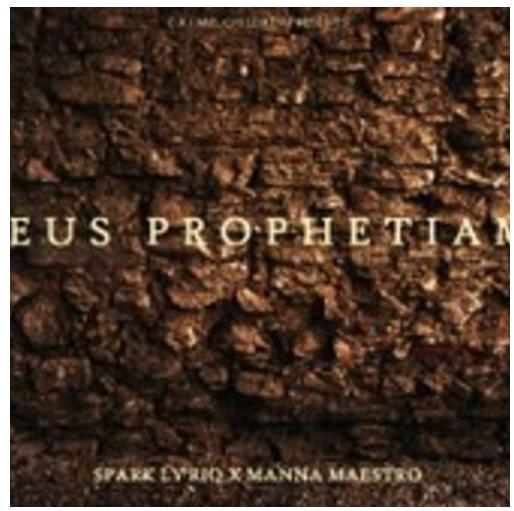 Spark Ly'riq X Manna Maestro - Deus Prophetiam