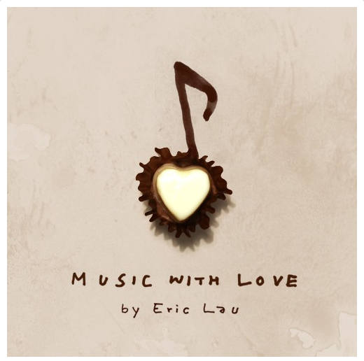 Eric Lau - Music With Love