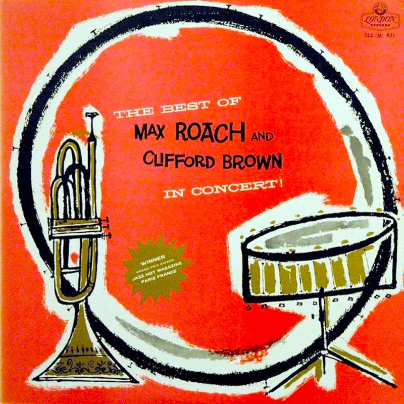 THE_BEST_OF_MAX_ROACH_AND_CLIFFORD_BROWN_IN_CONCERT800PX.jpg